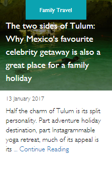 The two sides of Tulum: Why Mexico's favourite celebrity getaway is also a great place for a family holiday
