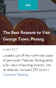 The Best Reasons to Visit George Town, Penang